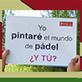 Cartel de la propuesta creativa #PintaElMundoDePádel
